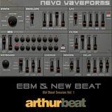 Arthur Beat - EBM & NEW BEAT Old Skool Session Vol. 1