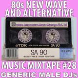 80s New Wave / Alternative Songs Mixtape Volume 28