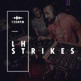 120BPM #007 - LH Strikes