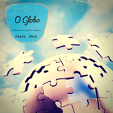O GLOBO (parte dois) [Brasil 2014]