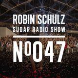 Robin Schulz | Sugar Radio 047