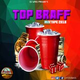 Dancehall Mix Nov 2018 - DJ WASS - Top Braff - Vybz Kartel,Mavado,Popcaan,Alkaline & More