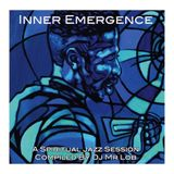 Inner Emergence - A Spiritual Jazz Session