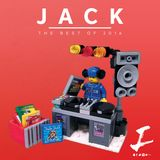 """"""" JACK """" Best of 2016! by TheRealDJiGnite ' 91 of my favourites of 2016!"""