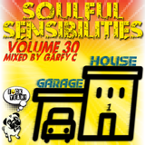 Soulful Sensibilities Vol. 30  _ Garage-House Mix