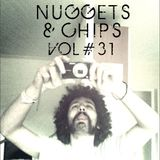Nuggets & Chips Vol 31