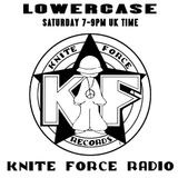 The Lowercase & His Kniteforce Radio Promo Show No. 7