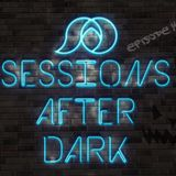 Sessions After Dark Episode 14 (Live from Flash Friday Halloween 2017) - DJ ShaheedAD