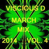 Viscious D - March Mix 2014 Vol. 4