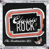 Classic Rock Mixtape 2 - Won't Get Mixed Again