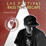 BASS TENT RECAPS: Positive Thursdays [LIVE at LAS FESTIVAL 2019 - 28th June]