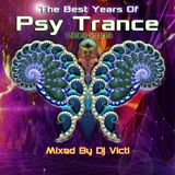Dj Victi - The Best Years Of Psytrance (1999-2005)