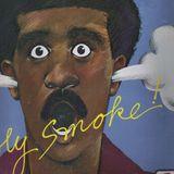 GLYNE BRATHWAITE PRESENTS TOO MUCH TO SMOKE 31