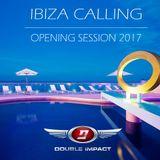 Ibiza Calling - Opening Session 2017