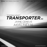 TRANSPORTER RADIO #02 - Aidalinette
