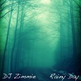 DJ Zimmie - Rainy Day (2012)