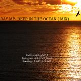 Ray MP- Deep In The Ocean