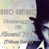 Rino Gaetano - Nuntereggae Più (Vincent Rich Tribute Remix)