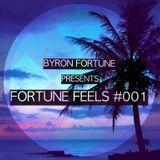 Byron Fortune - Fortune Feels #001