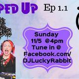 Hopped Up Ep. 1.1 Feat S.P.H.E.R.E & Lauren Valentine