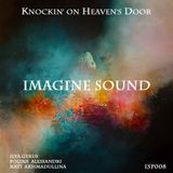 Imagine Sound - Knockin' оn Heaven's Door (Podcast 008)