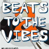 Beats To The Vibes 2