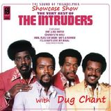 The Intruders Showcase Show with Dug Chant