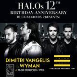 HALO 12 Years - DIMITRI VANGELIS & WYMAN - Live from the Club