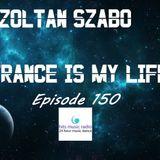 Zoltan Szabo-Trance Is My Life 150