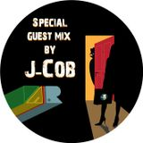 Special Guest Mix by J-Cob