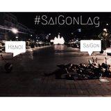 #SaiGonLag - MilkDanger (#5)