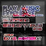 Rafael Montserrat @ PME Summer Essentials 2016 (Groove & Progressive House)