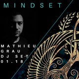 Mathieu Grau_MINDSET_DJSET#1_01.18