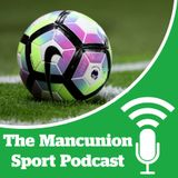 The Mancunion Sport Podcast #5