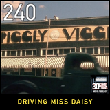 """Episode #240: """"I Can't Drive 35"""" 