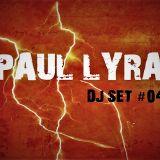 Paul Lyra DjSet TechHouse #4