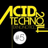 2014 Releases [#5] - Acid Techno Mix - Dj TEKNONOTICE