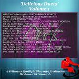 'DELICIOUS DUETS' Volume 1 - DJ James 'KC' Jones, Jr./A Stillwater Spotlight Showcase Production