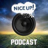 NICE UP! Podcast - July 2014
