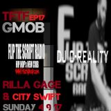 Tales from the Flip EP17 || GMOB | City Swift & Rilla Gage ||