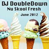 Nu Skool Fresh June 2012