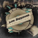 Love and Happiness Podcast guestmix