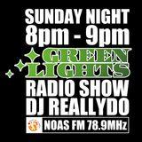 Green Lights Radio Show [#83] - DJ Reallydo - 2014年 1月26日 (日) 8:00pm 放送 - Noas FM 78.9MHz