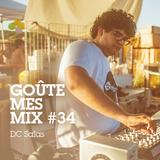 Goûte Mes Mix #34 - DC Salas