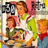 Retro Obscuro #30