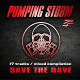PUMPING STORM'13 - Save The Rave
