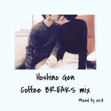 星野源 Coffee BREAKS mix