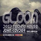 John Kayder-GLOOM(EXCLUSIVE MIX)SOUBIZA