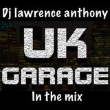 dj lawrence anthony uk garage in the mix 468