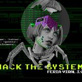 KILLAH Mix # 25 FERIA VIRAL3.0 _HACK_THE_SYSTEM